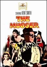 The Mugger - William A. Berke