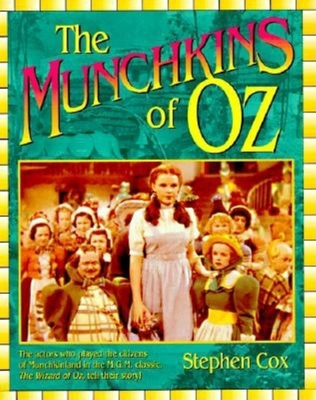 The Munchkins of Oz - Cox, Stephen, and Barty, Billy (Foreword by)