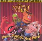 The Muppet Show: Music, Mayhem and More! The 25th Anniversary Collection