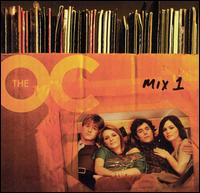 The Music from The O.C.: Mix 1 - Original TV Soundtrack