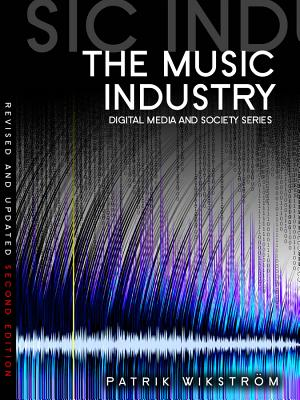 The Music Industry: Music in the Cloud - Wikstrom, Patrik