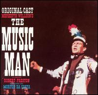 The Music Man [Original Broadway Cast] - Original Broadway Cast Recording