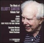 The Music of Elliott Carter, Vol. 4 - Daniel Druckman (tympani [timpani]); David Starobin (guitar); Speculum Musicae; William Purvis (conductor)