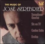 The Music of Jos� Serebrier