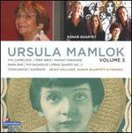 The Music of Ursula Mamlok, Vol. 3