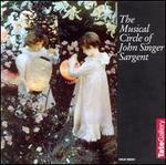 The Musical Circle of John Singer Sargent