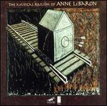 The Musical Railism of Anne LeBaron