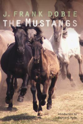 The Mustangs - Dobie, J Frank