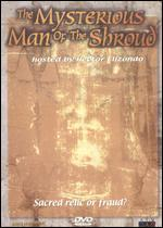 The Mysterious Man of the Shroud