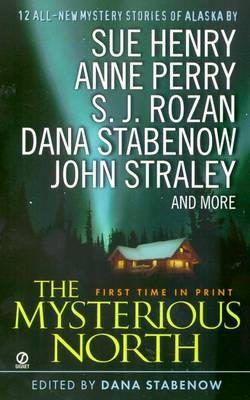 The Mysterious North - Various, and Copyright Paperback Collection, and Stabenow, Dana (Editor)