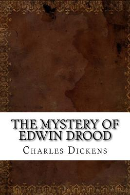 The Mystery of Edwin Drood - Dickens