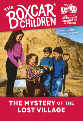 The Mystery of the Lost Village - Warner, Gertrude Chandler (Creator)