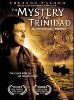 The Mystery of Trinidad - Jose Luis Garcia Agraz