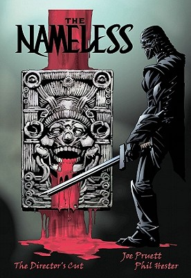 The Nameless: The Directors Cut - Pruett, Joe, and Hester, Phil, and McCorkindale, Bruce