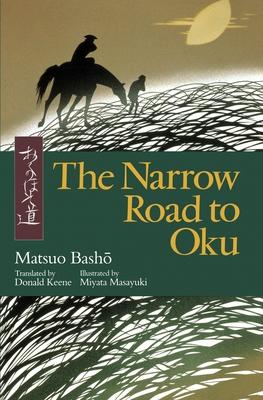 The Narrow Road to Oku - Basho, Matsuo, and Keene, Donald (Translated by)
