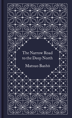 The Narrow Road to the Deep North and Other Travel Sketches - Basho, Matsuo, and Yuasa, Noboyuki (Translated by)