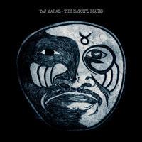 The Natch'l Blues - Taj Mahal