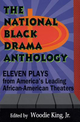 The National Black Drama Anthology: Eleven Plays from America's Leading African-American Theaters - King, Woodie, Jr. (Editor), and King, Jr (Editor), and Hal Leonard Publishing Corporation (Creator)