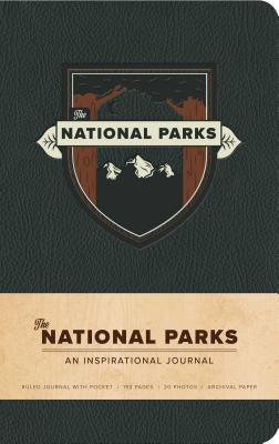 The National Parks: An Inspirational Journal - Shive, Ian (Photographer)