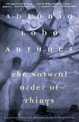 The Natural Order of Things - Antunes, Antonio Lobo, and Zenith, Richard (Translated by)
