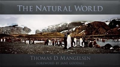 The Natural World - Mangelsen, Thomas D (Photographer)