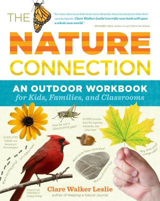 The Nature Connection: An Outdoor Workbook for Kids, Families, and Classrooms - Leslie, Clare Walker (Illustrator)