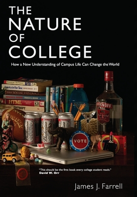 The Nature of College - Farrell, James J