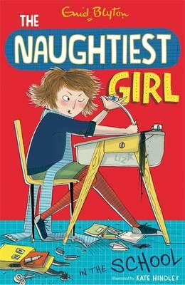 The Naughtiest Girl in the School - Blyton, Enid