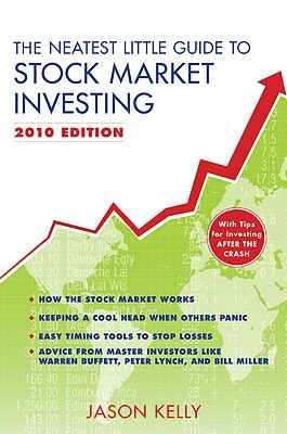 The Neatest Little Guide to Stock Market Investing - Kelly, Jason