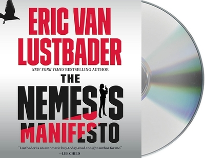 The Nemesis Manifesto - Lustbader, Eric Van, and Fortgang, Lauren (Read by)