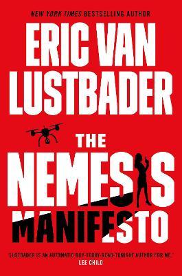 The Nemesis Manifesto - Lustbader, Eric Van