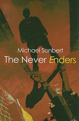 The Never Enders - Sonbert, Michael