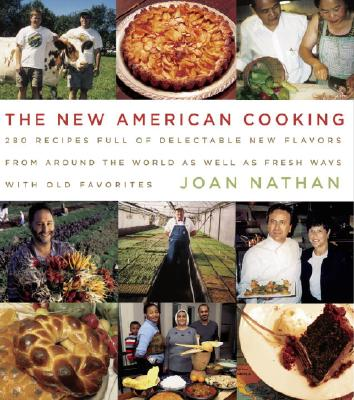 The New American Cooking - Nathan, Joan