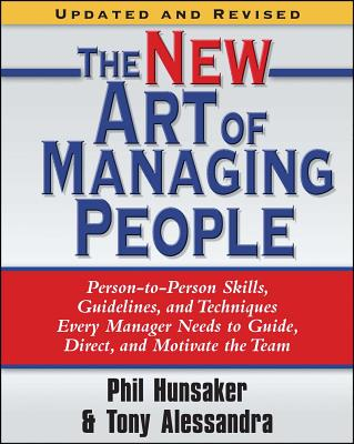 """""""The New Art of Managing People, Updated and Revised"""" - Alessandra, Tony"""