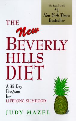 The New Beverly Hills Diet - Mazel, Judy