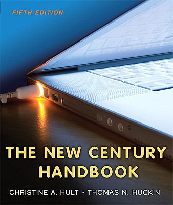 The New Century Handbook - Hult, Christine A, and Huckin, Thomas N
