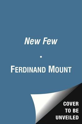 The New Few - Mount, Ferdinand