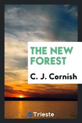 The New Forest - Cornish, C J