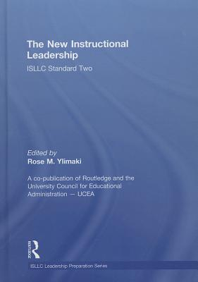 The New Instructional Leadership: Isllc Standard Two - Ylimaki, Rose M (Editor)