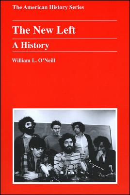 The New Left: The American Indian and the United States in the Nineteenth Century - O'Neill, William L