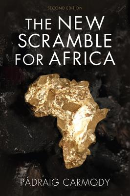 The New Scramble for Africa - Carmody, P Draig