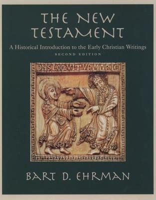 The New Testament: An Historical Introduction - Ehrman, Bart D