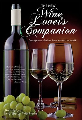 The New Wine Lover's Companion - Herbst, Ron, and Herbst, Sharon Tyler
