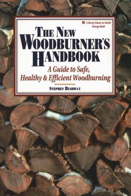 The New Woodburner's Handbook - Bushway, Stephen