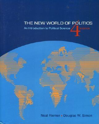 The New World of Politics - Riemer, Neal, and Simon, Douglas