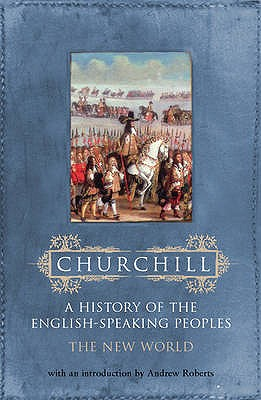 The New World - Churchill, Winston S., Sir