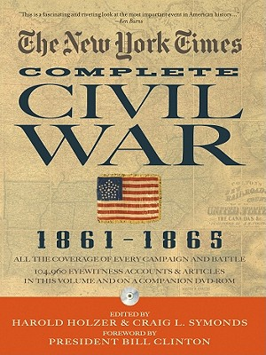 The New York Times the Complete Civil War 1861-1865 -