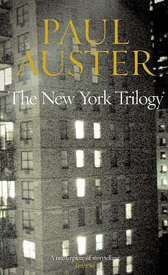 """The New York Trilogy: """"City of Glass"""", """"Ghosts"""" and """"Locked Room"""" - Auster, Paul"""