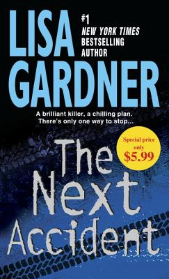 The Next Accident - Gardner, Lisa
