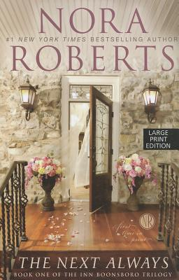 The Next Always - Roberts, Nora